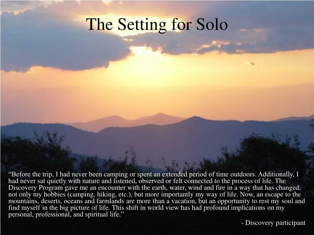 The Setting for Solo