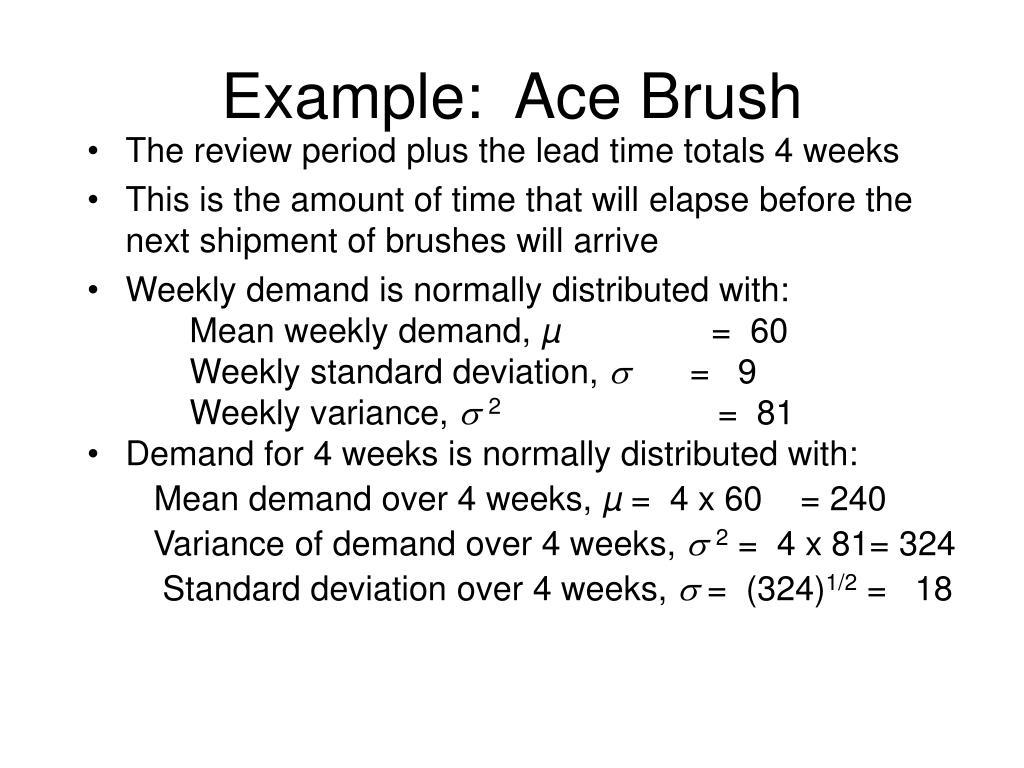Example:  Ace Brush