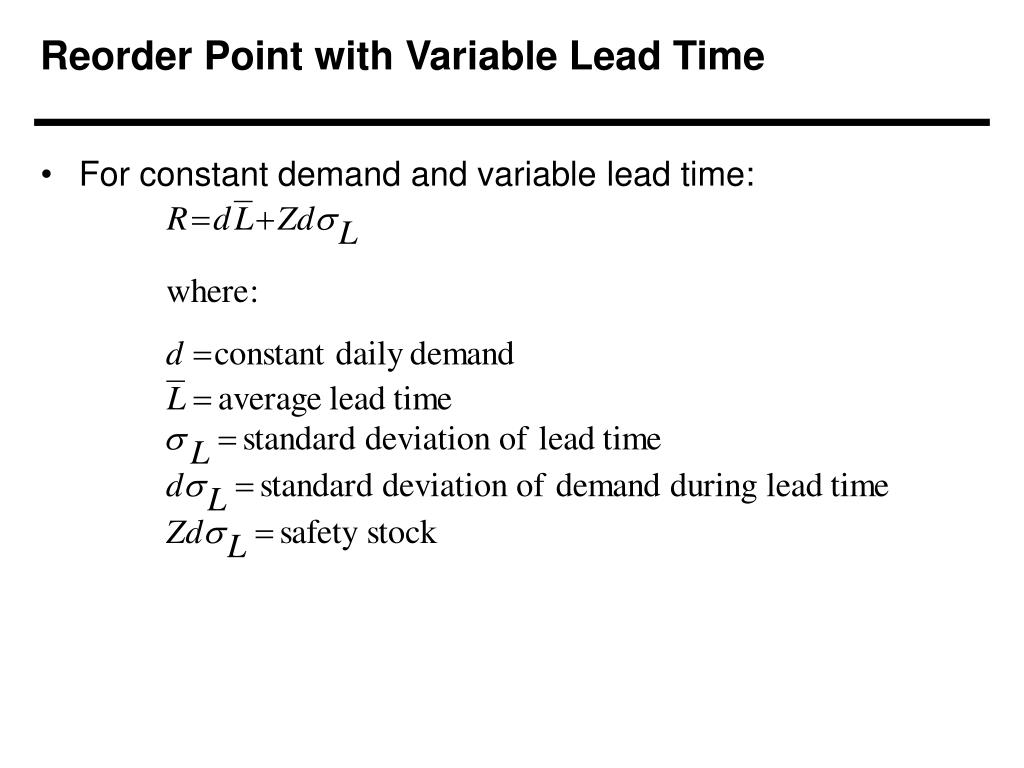 Reorder Point with Variable Lead Time
