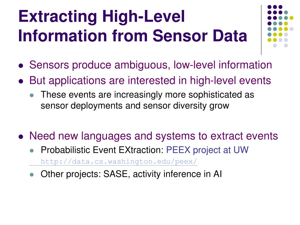 Extracting High-Level Information from Sensor Data