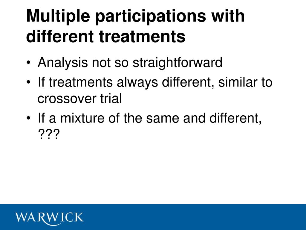 Multiple participations with different treatments