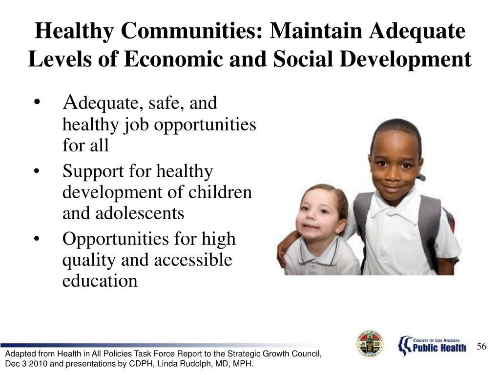 Healthy Communities: Maintain Adequate Levels of Economic and Social Development