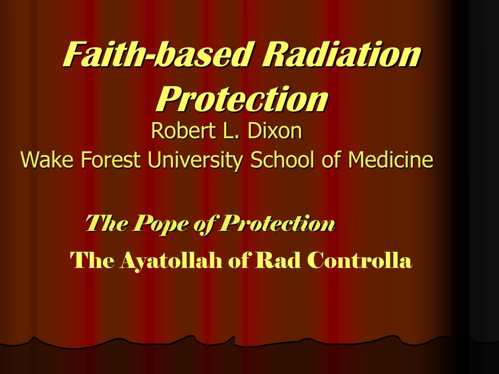 Faith-based Radiation Protection