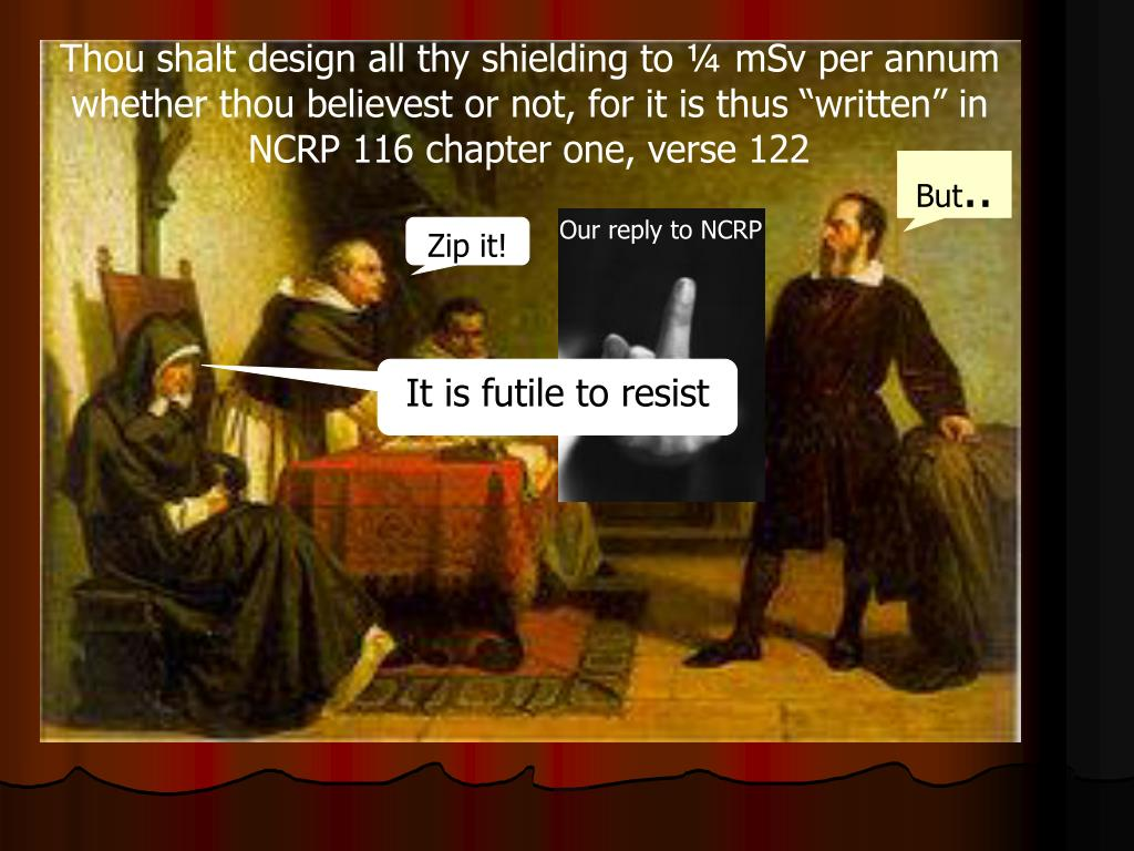 "Thou shalt design all thy shielding to ¼ mSv per annum whether thou believest or not, for it is thus ""written"" in NCRP 116 chapter one, verse 122"