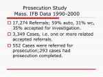 prosecution study mass ifb data 1990 2000
