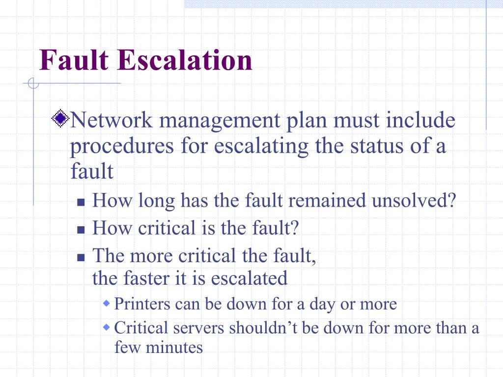 Fault Escalation