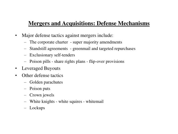Mergers and Acquisitions: Defense Mechanisms
