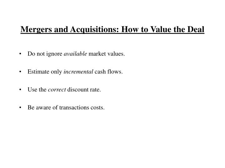 Mergers and Acquisitions: How to Value the Deal