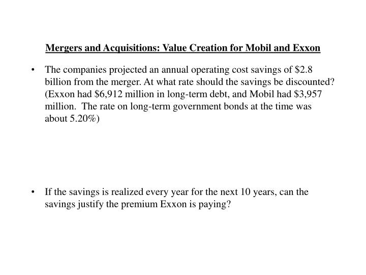 Mergers and Acquisitions: Value Creation for Mobil and Exxon