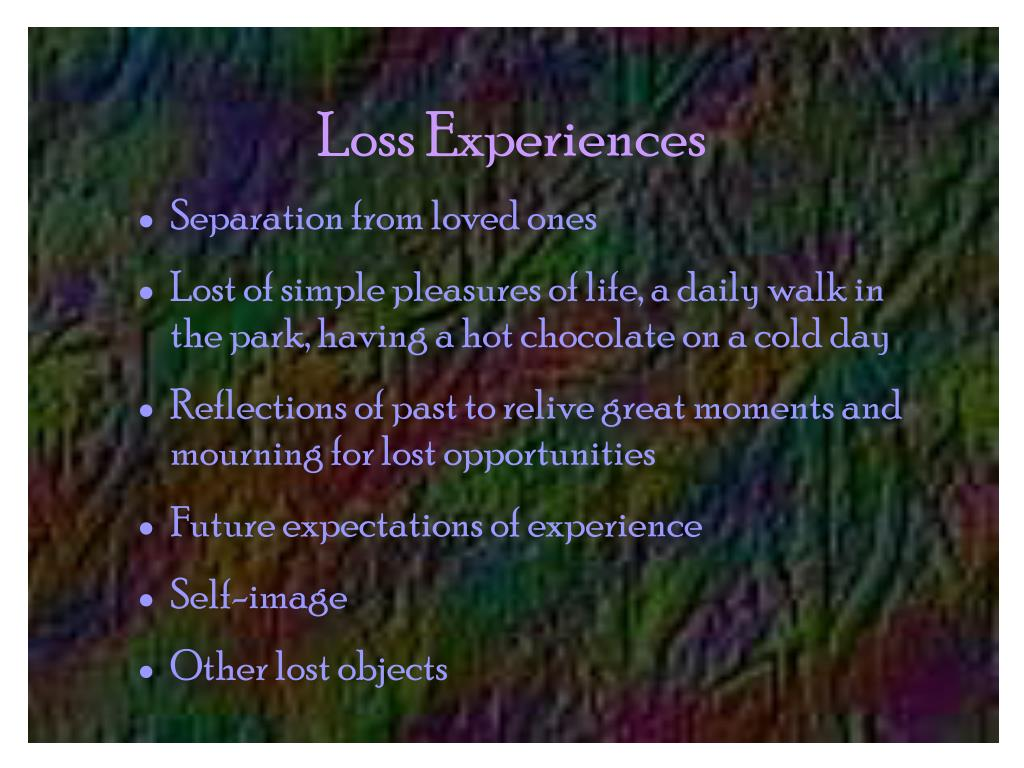 Loss Experiences