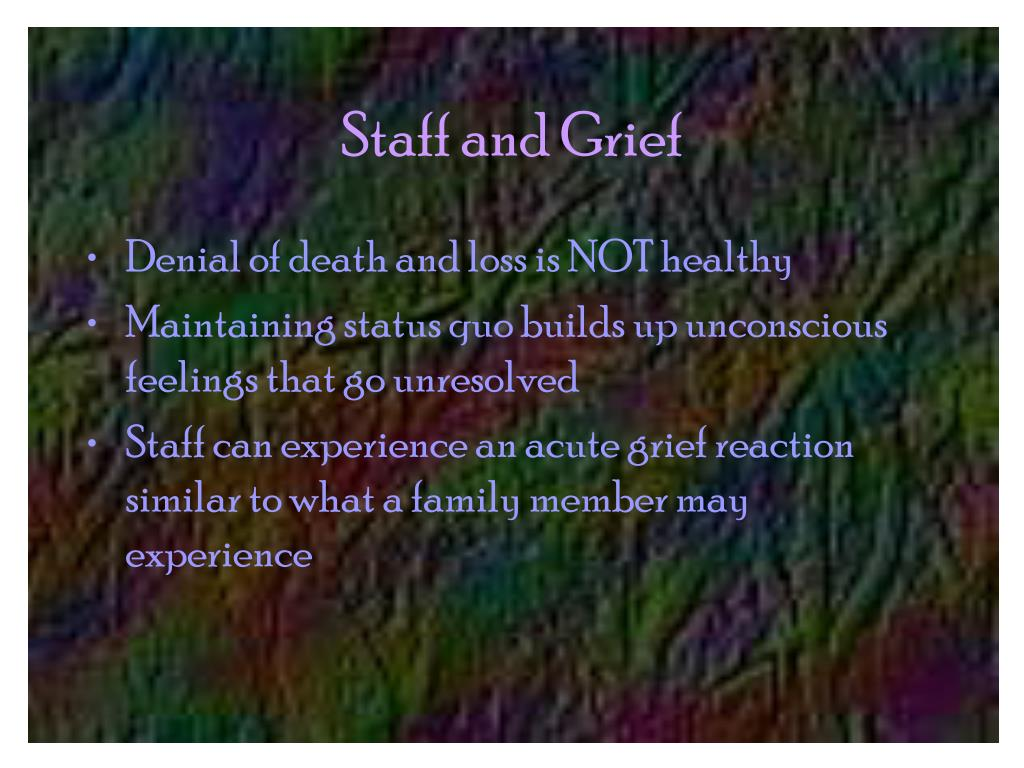 Staff and Grief