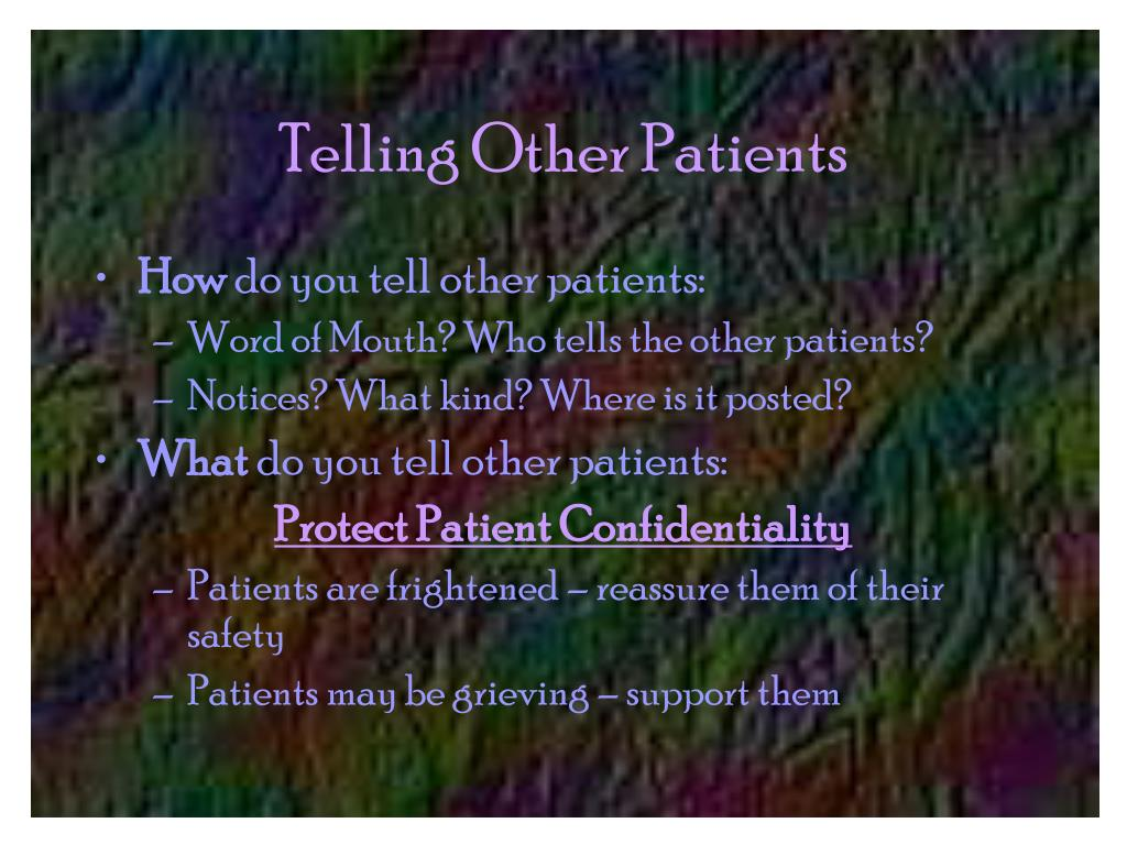 Telling Other Patients