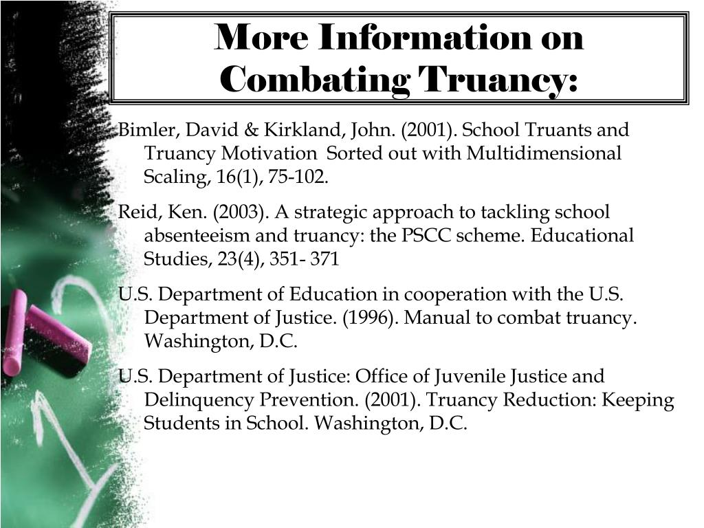 More Information on Combating Truancy: