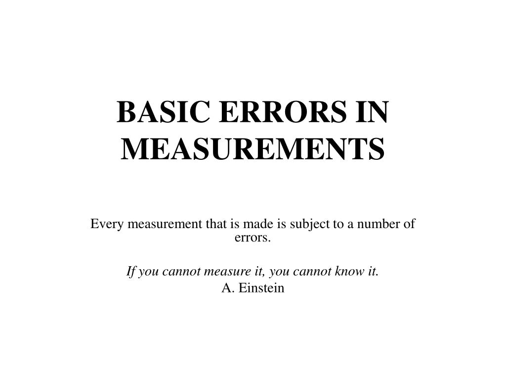 BASIC ERRORS IN MEASUREMENTS