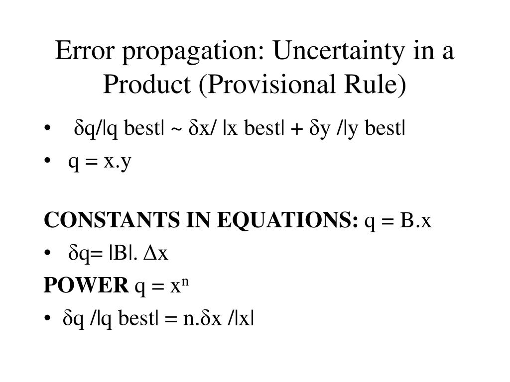 Error propagation: Uncertainty in a Product (Provisional Rule)