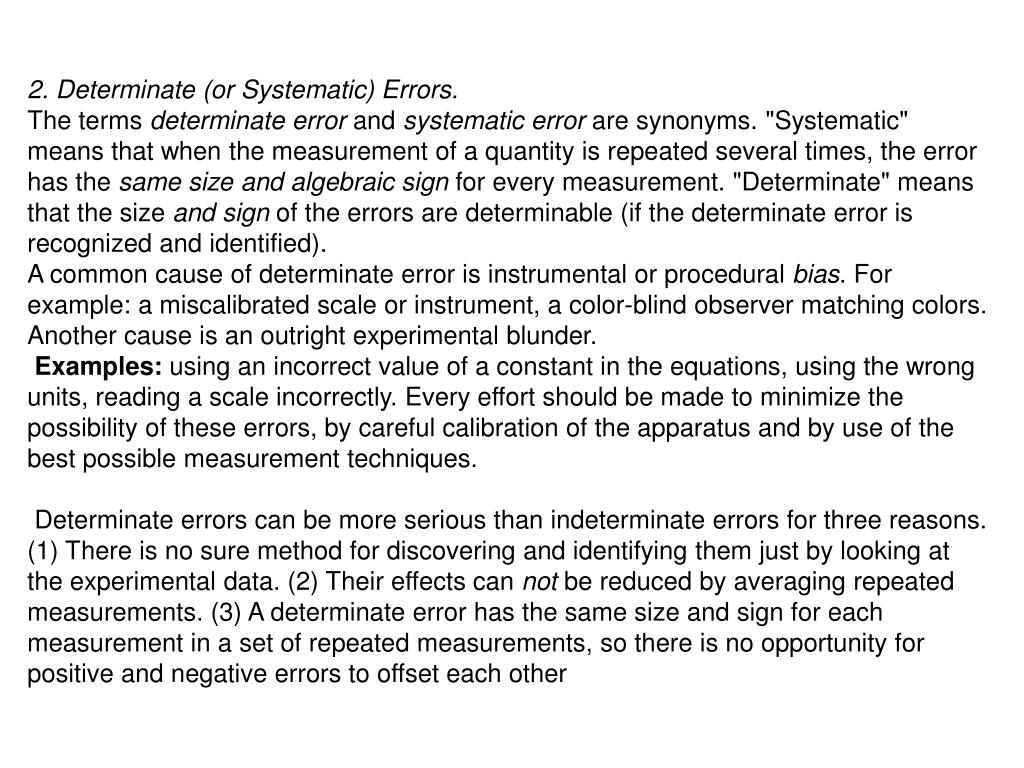 2. Determinate (or Systematic) Errors.