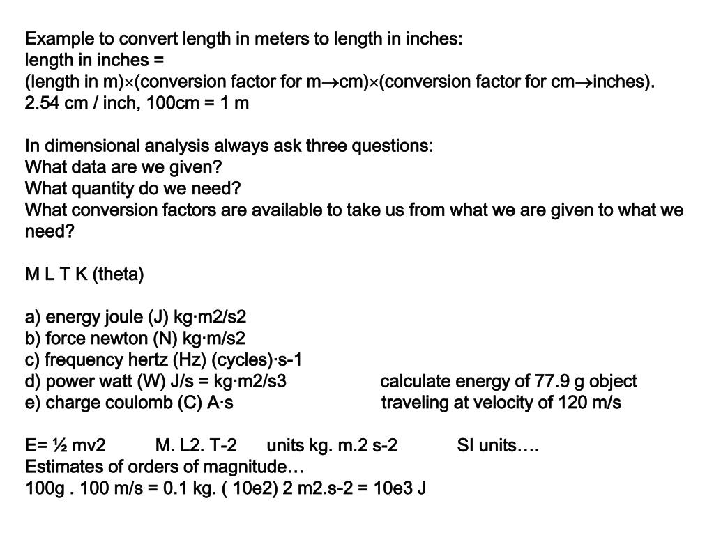Example to convert length in meters to length in inches: