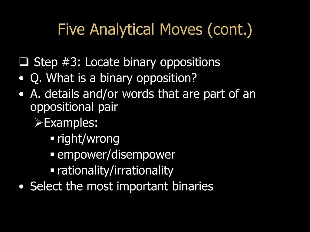 Five Analytical Moves (cont.)