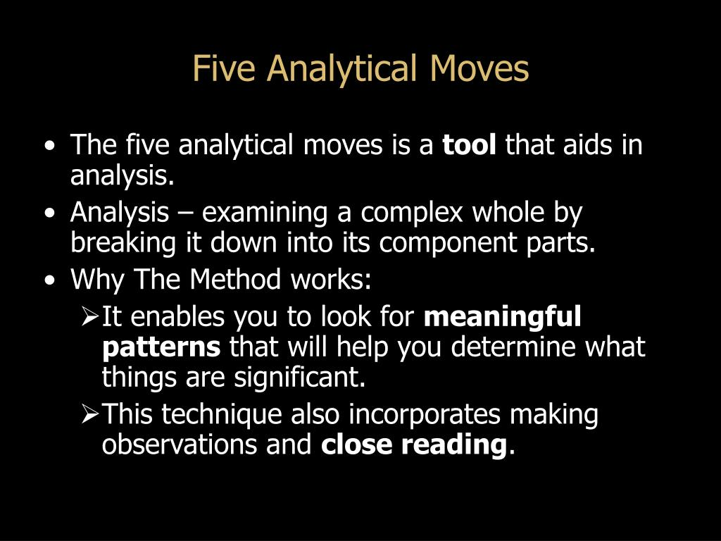 Five Analytical Moves