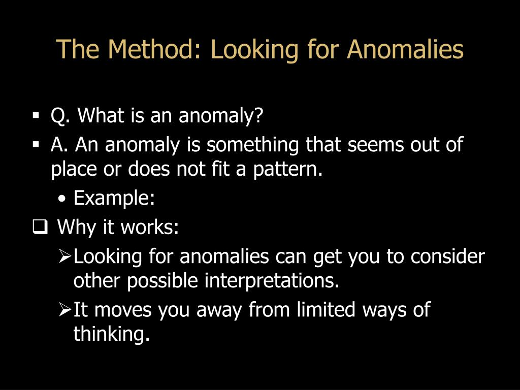 The Method: Looking for Anomalies