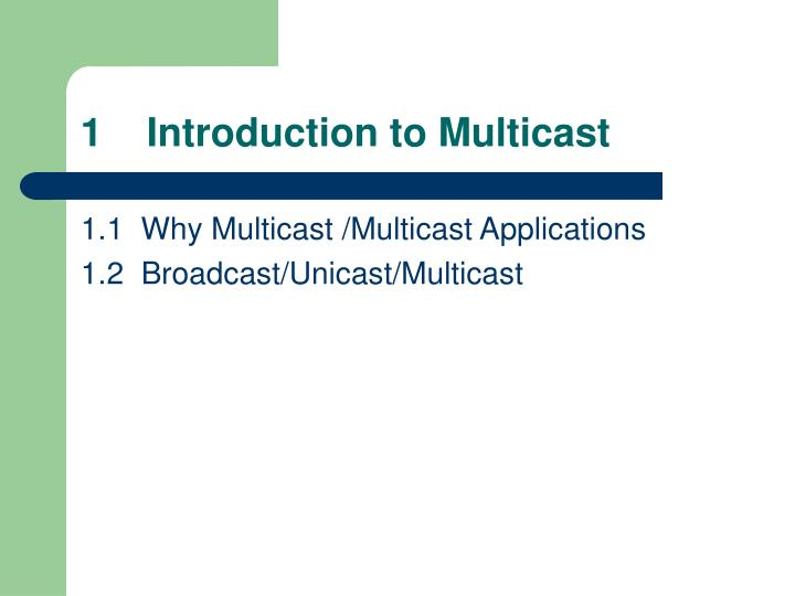 1 introduction to multicast
