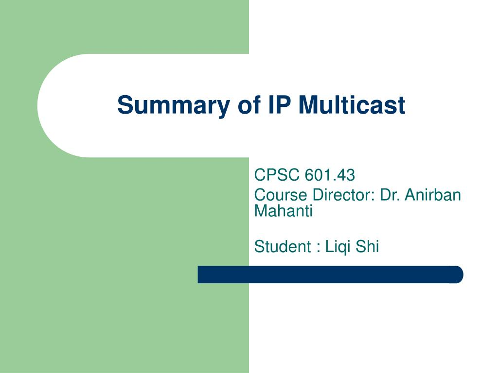 Summary of IP Multicast