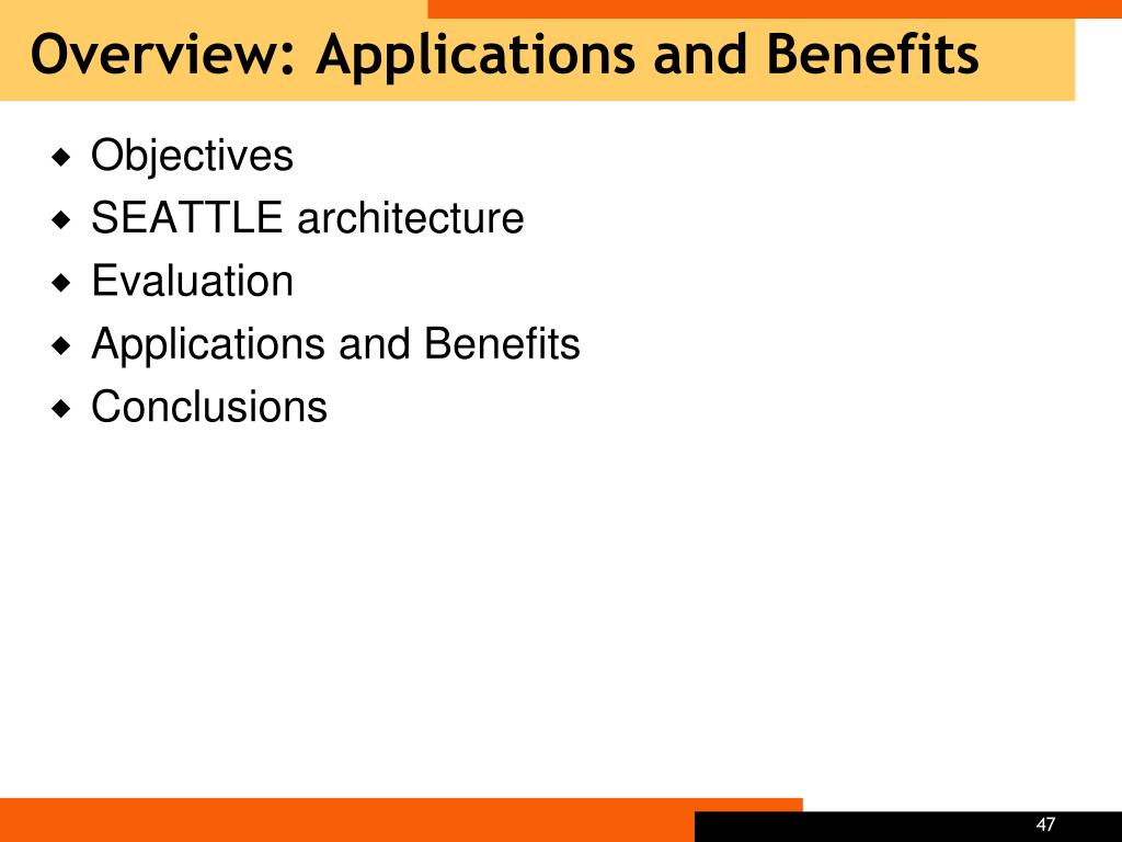 Overview: Applications and Benefits