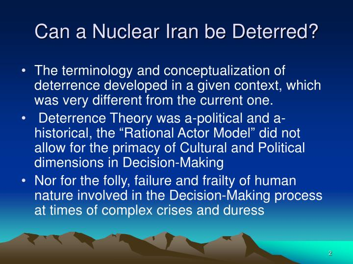 Can a nuclear iran be deterred2 l.jpg