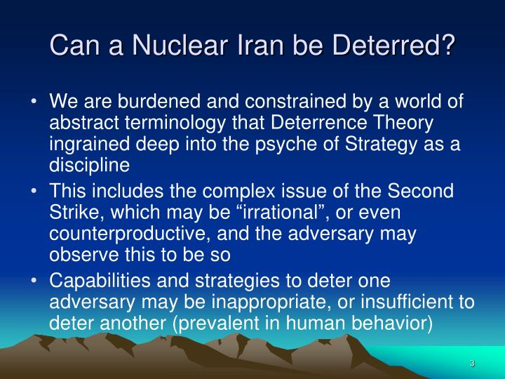 Can a nuclear iran be deterred3 l.jpg