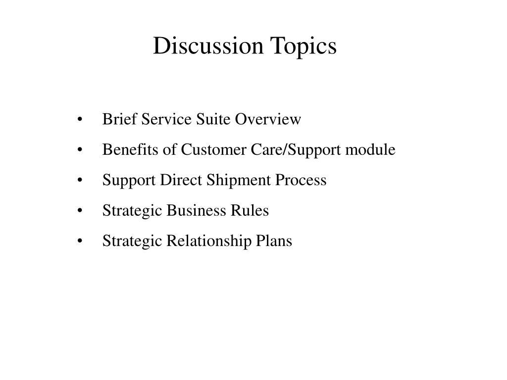 Discussion Topics