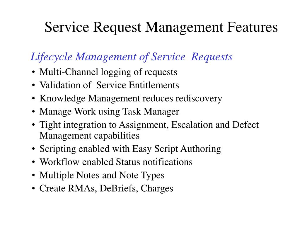 Service Request Management Features