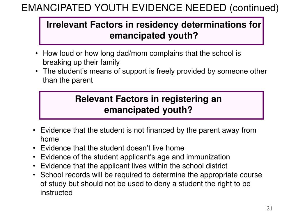 EMANCIPATED YOUTH EVIDENCE NEEDED (continued)