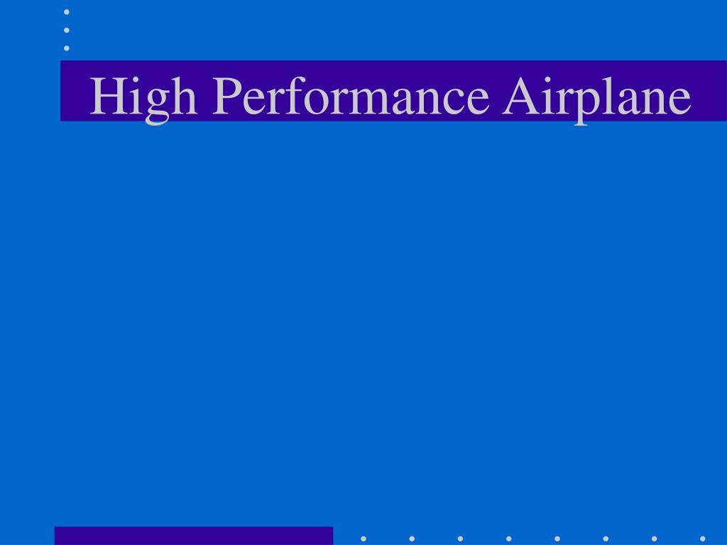 High Performance Airplane