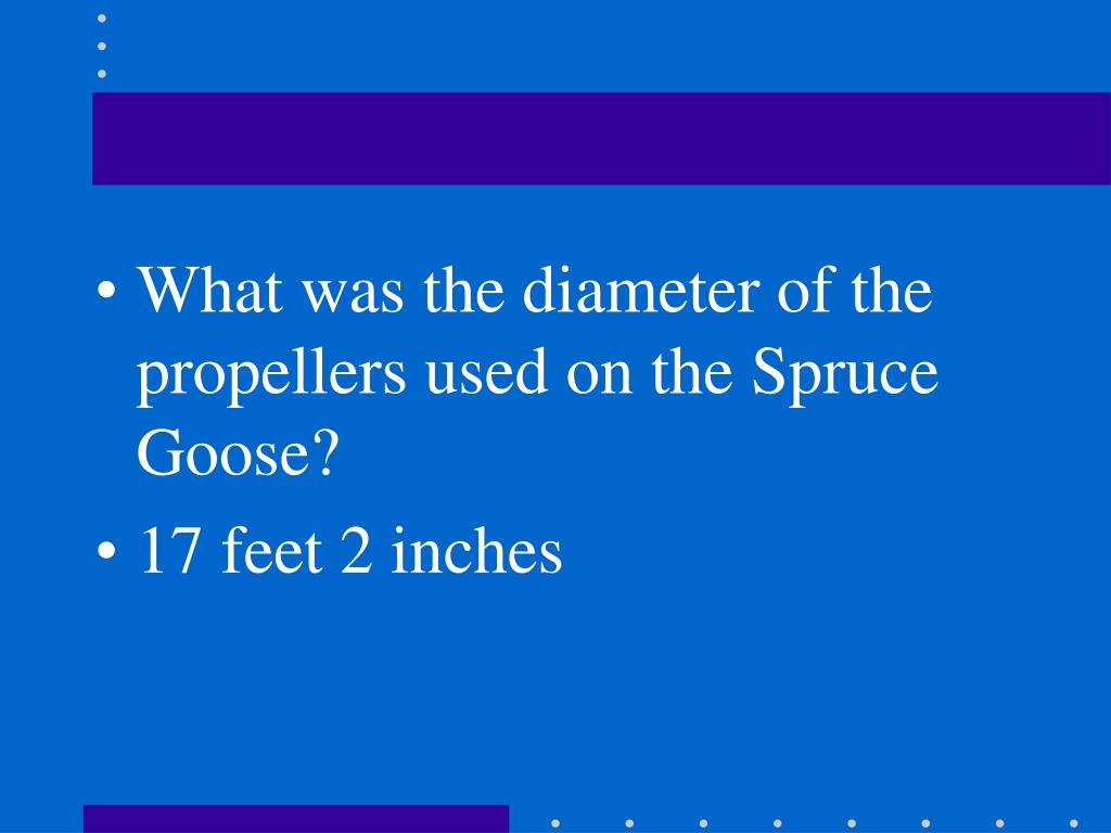 What was the diameter of the propellers used on the Spruce Goose?