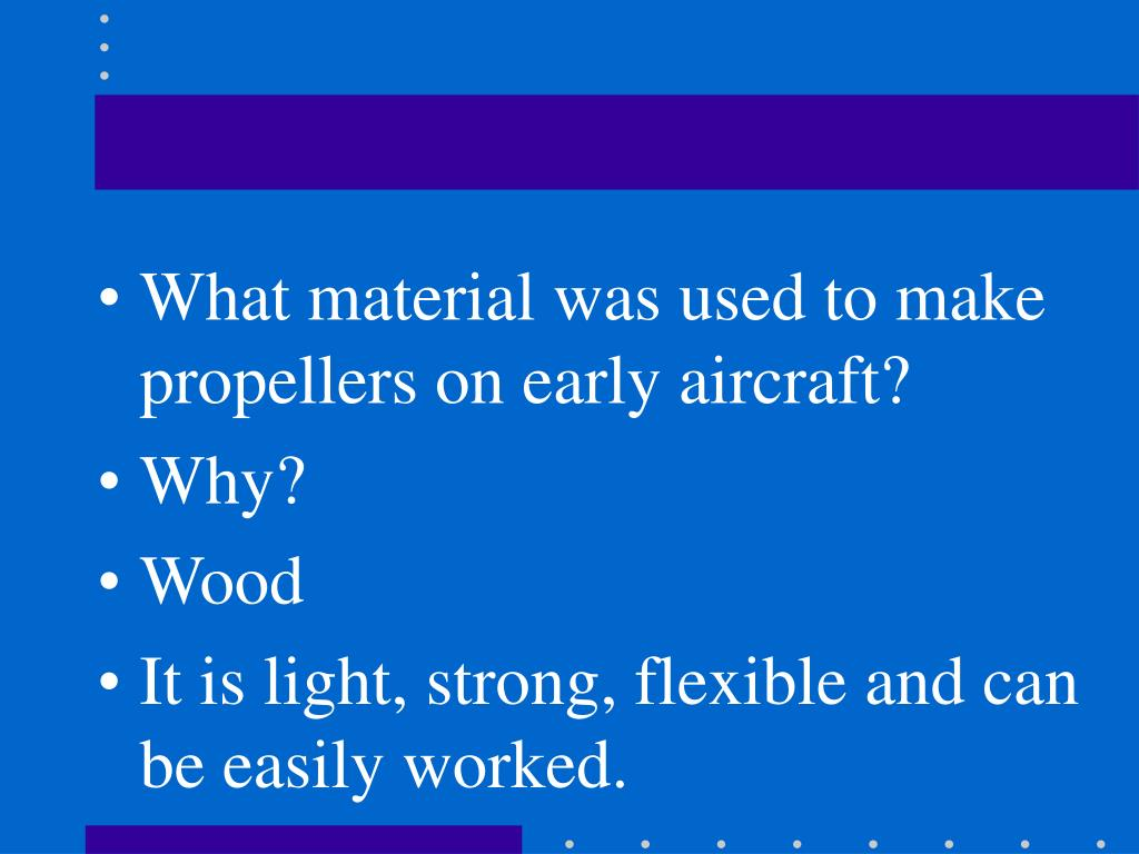 What material was used to make propellers on early aircraft?