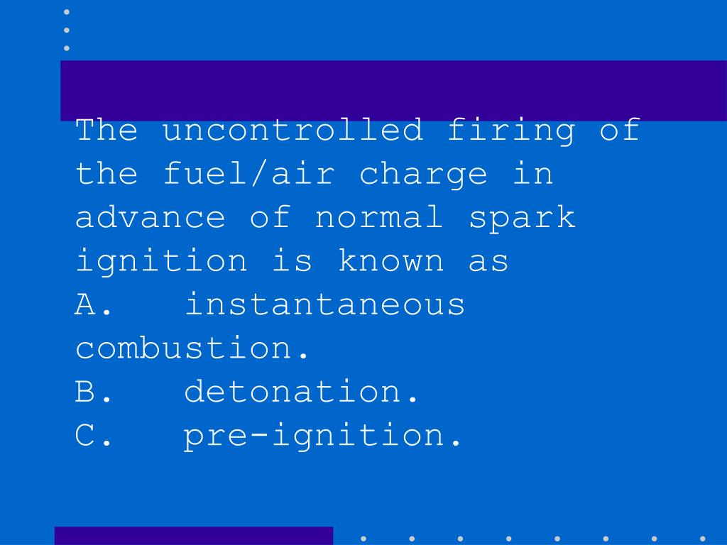 The uncontrolled firing of the fuel/air charge in advance of normal spark ignition is known as