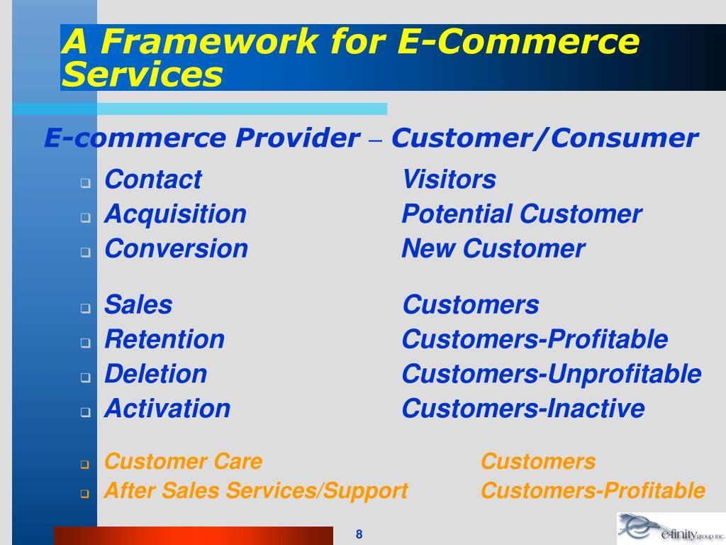 A Framework for E-Commerce Services