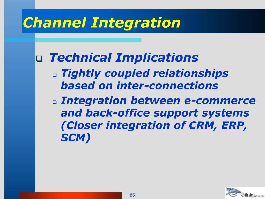 Channel Integration