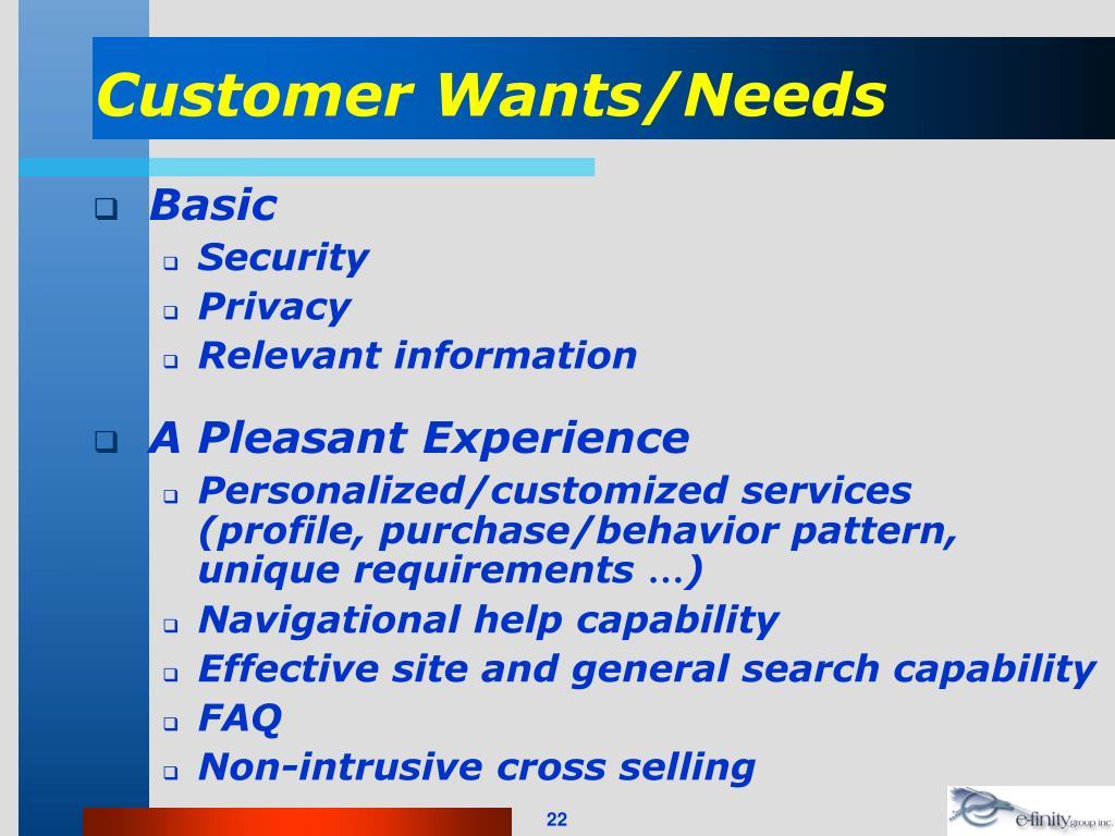 Customer Wants/Needs