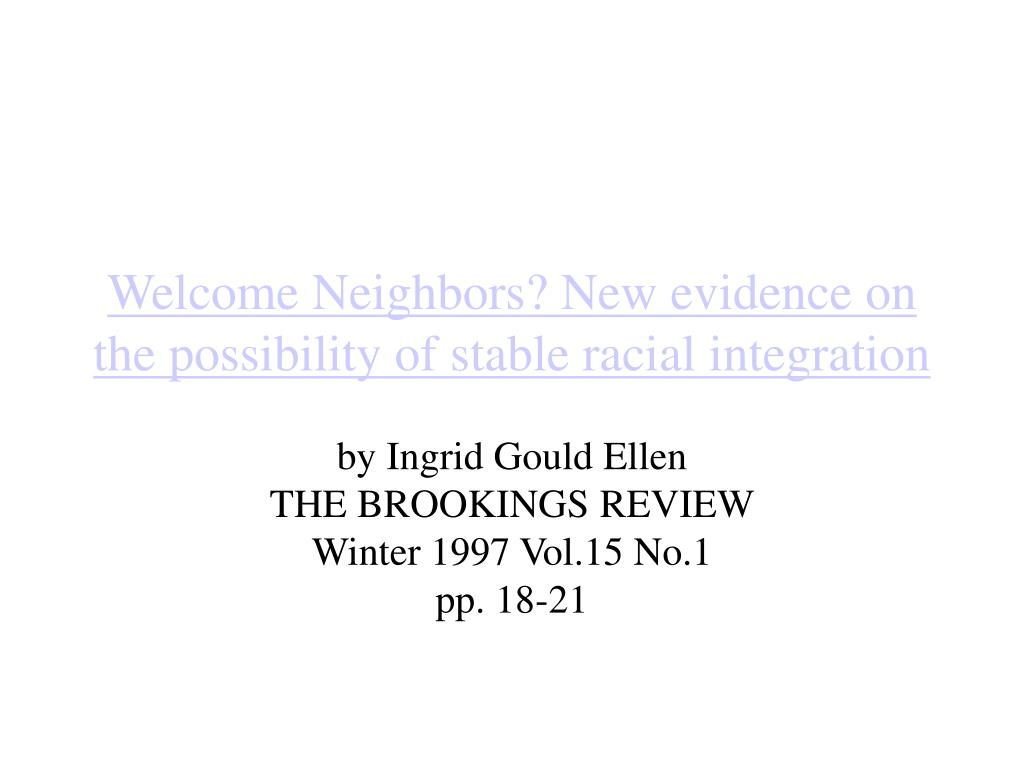 Welcome Neighbors? New evidence on the possibility of stable racial integration