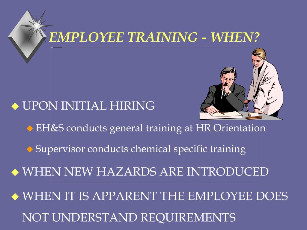 EMPLOYEE TRAINING - WHEN?