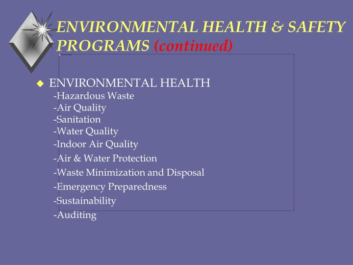 Environmental health safety programs continued