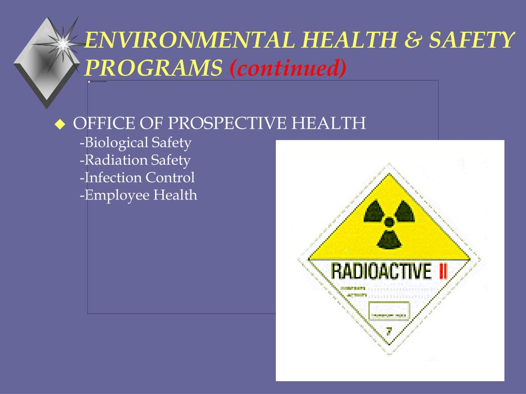 ENVIRONMENTAL HEALTH & SAFETY PROGRAMS
