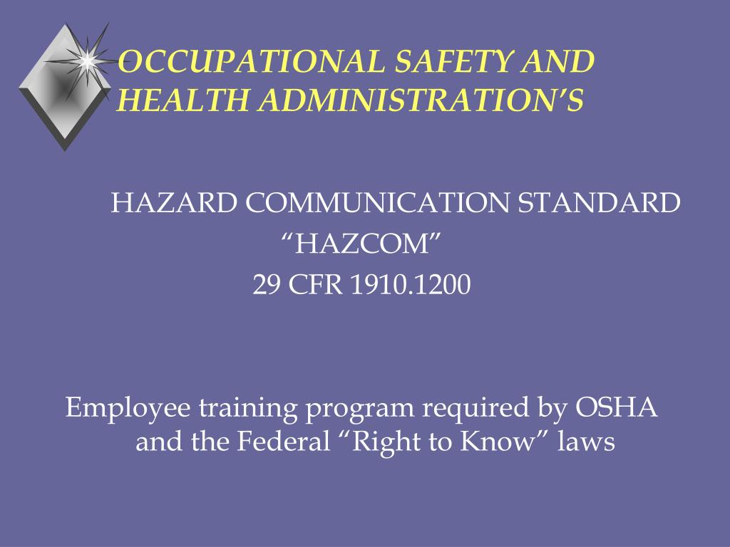 OCCUPATIONAL SAFETY AND HEALTH ADMINISTRATION'S