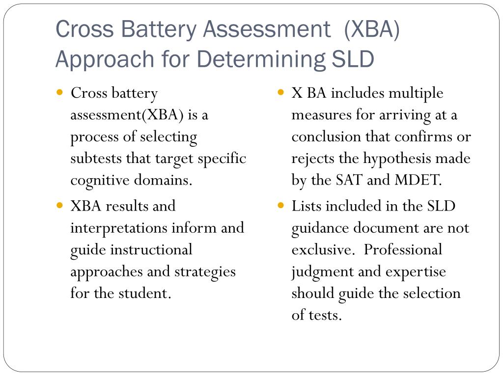 Cross Battery Assessment  (XBA) Approach for Determining SLD