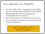four questions for eligibility
