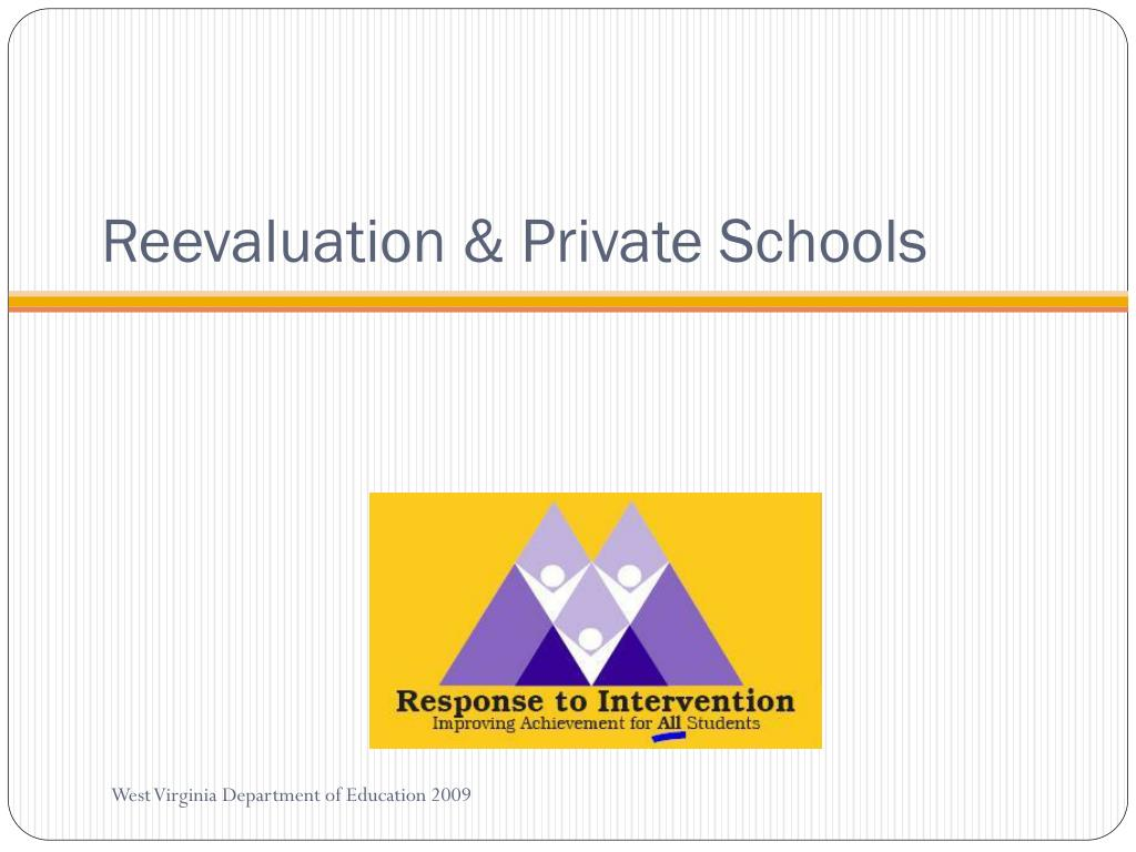 Reevaluation & Private Schools