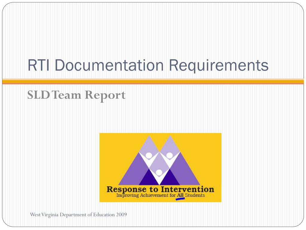 RTI Documentation Requirements