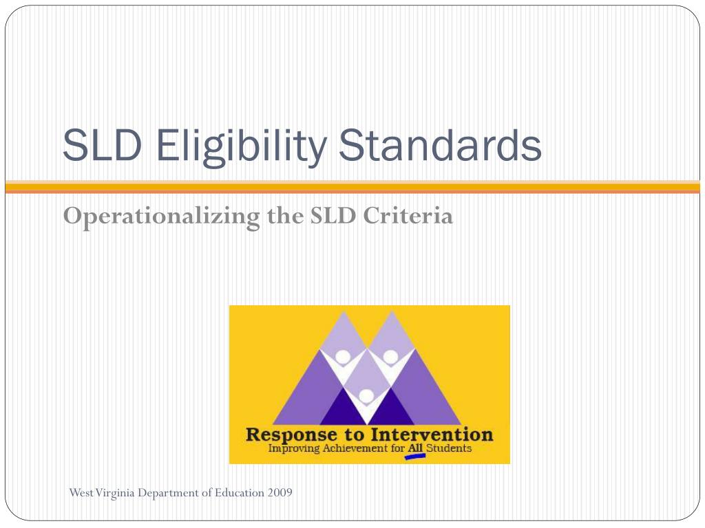 SLD Eligibility Standards