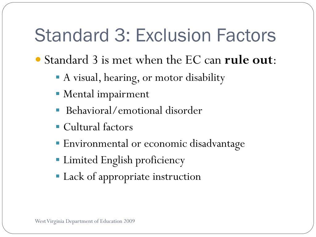 Standard 3: Exclusion Factors